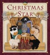 book cover of The Christmas Star by Moira Butterfield