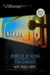 book cover of Hidden (Kids Left Behind, 3 by Jerry B. Jenkins