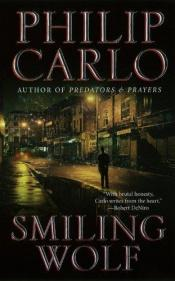 book cover of Smiling Wolf by Philip Carlo