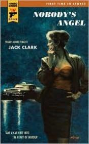 book cover of Nobody's angel (Hard Case Crime 65) by Jack Clark