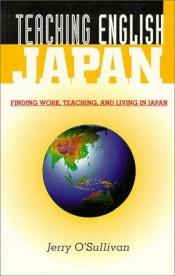 book cover of Teaching English : Japan by Jerry O'Sullivan