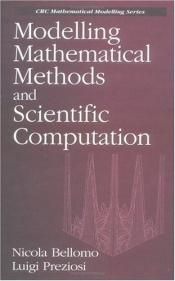 book cover of Modelling Mathematical Methods and Scientific Computation (Mathematical Modeling) by Nicola Bellomo