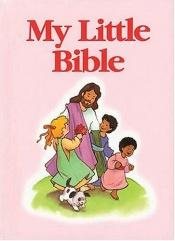 book cover of My Little Bible (Pink) by Mary Hollingsworth