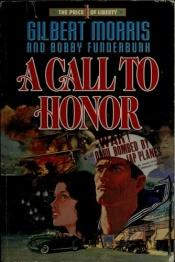 book cover of A call to honor by Gilbert Morris