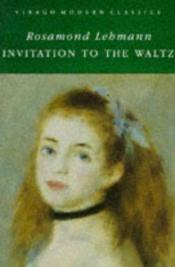 book cover of Invitation to a Waltz (Harper Perennial Modern Classics S.) by Rosamond Lehmann