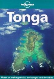 book cover of Lonely Planet Tonga (3rd ed) by Nancy Keller