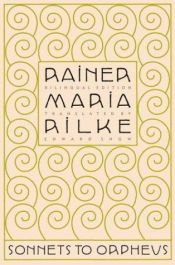book cover of Sonnets To Orpheus (Bilingual Edition) by Rainer Maria Rilke