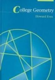 book cover of College Geometry by Howard Eves