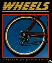 book cover of Wheels by David Lowe