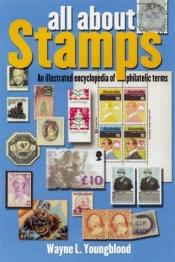book cover of All about Stamps by Wayne L. Youngblood