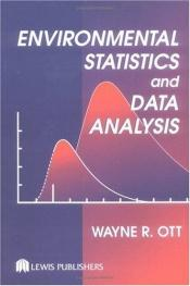 book cover of Environmental Statistics and Data Analysis by Wayne R. Ott