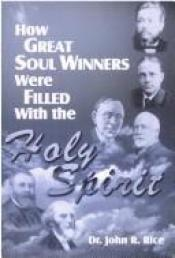 book cover of How Great Soul Winners Were Filled With the Holy Spirit-Glorious Experiences, T by John R. Rice