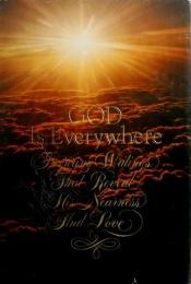 book cover of God is everywhere : inspiring writings that reveal His nearness and love by Harold Whaley