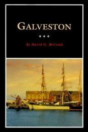book cover of Galveston : a history and a guide by David McComb
