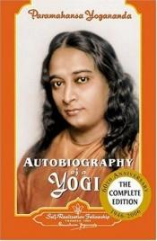 book cover of Autobiography of A Yoga by Paramahansa Yogananda