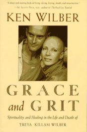 book cover of Grace and grit by Ken Wilber