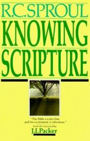 book cover of Knowing Scripture DVD Series by R. C. Sproul