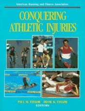 book cover of Conquering athletic injuries by author not known to readgeek yet
