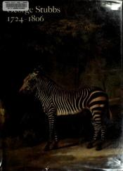 book cover of George Stubbs, 1724-1806 by George Stubbs