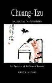 book cover of Chuang-tzu for spiritual transformation : an analysis of the inner chapters by Robert E. Allinson