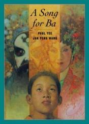 book cover of Song For Ba A by Paul Yee