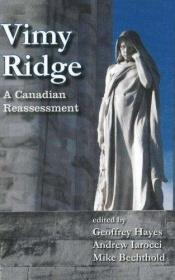 book cover of Vimy Ridge: A Canadian Reassessment by author not known to readgeek yet