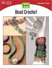 book cover of Bead Crochet (Easy-Does-It) by Bead & Button Books