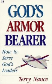book cover of God's Armor Bearer by Terry Nance