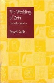 book cover of The Wedding of Zein and Other Stories - In Arabic by Tayeb Salih