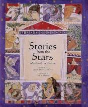 book cover of Stories from the Stars: Greek Myths of the Zodiac: An Abbeville Anthology by JULIET SHARMAN-BURKE
