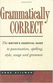 book cover of Grammatically correct by Anne Stilman
