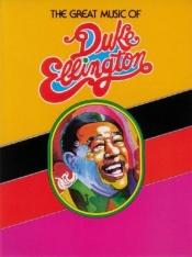 book cover of The Great Music of Duke Ellington by