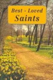 book cover of Best-loved Saints by Lawrence Lovasik