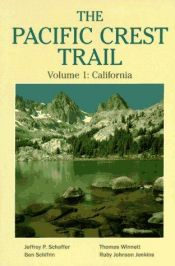 book cover of The Pacific Crest Trail: California (Pacific Crest Trail) by Schaffer