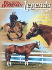 book cover of Legends, Volume 7 by Western Horseman
