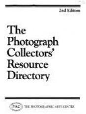 book cover of Photograph Collector's Resource Directory by