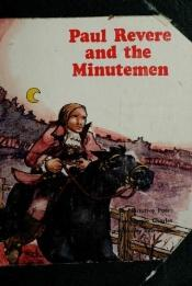 book cover of Paul Revere and the Minutemen: A Narrative Poem (Stories of the Revolution) by Carole Charles