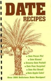 book cover of Sphinx Ranch date recipes by Rick I. Heetland