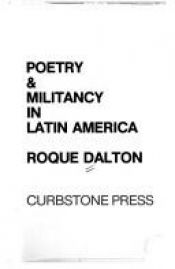 book cover of Poetry and Militancy in Latin America (Art on the Line) by Roque Dalton