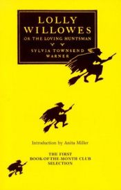 book cover of Lolly Willowes or the Loving Huntsman by Alison Lurie