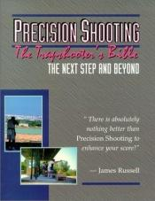 book cover of Trapshooter's Bible - Precision Shooting by James Russell