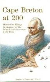 book cover of Cape Breton (Austrailia) at 200: Historical essays in honour (honor) of the Island's bicentennial, 1785-1985 by