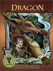 book cover of Dragon by Jody Bergsma