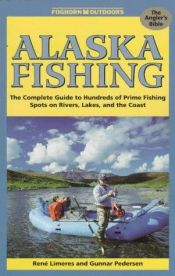 book cover of Foghorn Outdoors : Alaska Fishing (Foghorn Outdoors: Alaska Fishing) by Rene Limeres