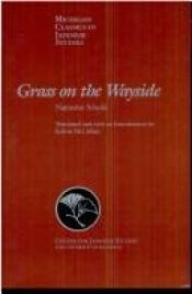 book cover of Grass on the Wayside = Michikusa: A Novel (UNESCO Collection of Representative Works: Japanese Series) (A Phoenix Book by Soseki Natsume