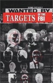 book cover of Targets of the FBI by Robert Mulcahy