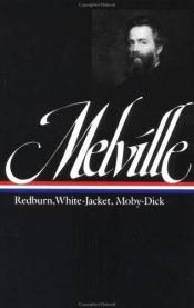 book cover of Redburn, White-Jacket, Moby-Dick by Herman Melville