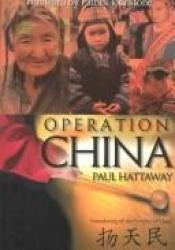 book cover of Operation China: Introducing All the Peoples of China by Paul Hattaway