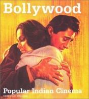 book cover of Bollywood : popular Indian cinema by Lalit Mohan Joshi