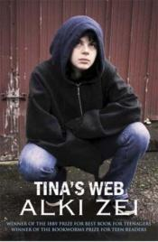 book cover of Tinas Web by Alki Zei